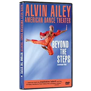 Alvin Ailey American Dance Theater: Beyond the Steps (2007)