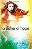 A Slither of Hope (The Angel Sight Series)