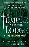 Front cover for the book The Temple and the Lodge by Michael Baigent