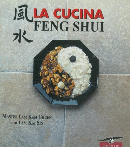 La cucina feng shui.: Amazon.co.uk: CHUEN Lam Kam - SIN Lam ...