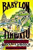 From Babylon to Timbuktu : A History of the Ancient Black Races Including the Black Hebrews (Paperback)--by Rudolph R. Windsor [2006 Edition]
