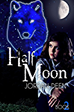 Half Moon- (The Crescent Book #2) (The Crescent Trilogy)