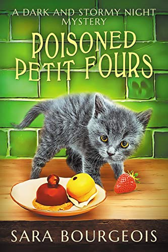 Poisoned Petit Fours (A Dark and Stormy Night Mystery Book - Four Le Petit