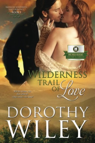 Download Wilderness Trail of Love (American Wilderness Series Romance) (Volume 1) pdf