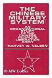 The Chinese Military System, Harvey W. Nelsen, 0891582215
