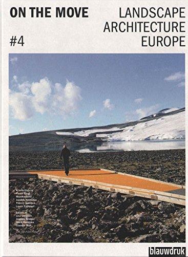 4 (On the move: landscape architecture Europe)