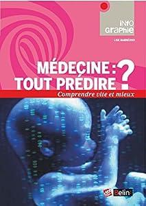 """Afficher """"Médecine, tout prédire ?"""""""