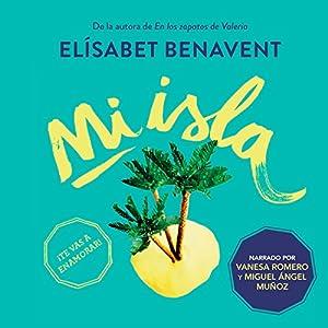 Mi isla [My Island] Hörbuch