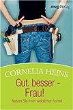 img - for Gut, besser - Frau! book / textbook / text book