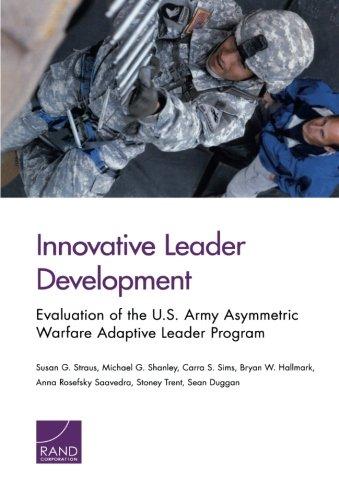 Innovative Leader Development: Evaluation of the U.S. Army Asymmetric Warfare Adaptive Leader Program