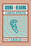 Sound and Hearing, Luce, R. Duncan, 0805813896