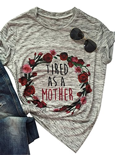 (Tired As a Mother Floral Flower Printed Tshirts O Neck Short Sleeve Tops Tee)