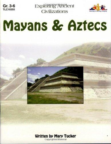 Mayans & Aztecs: Exploring Ancient Civilizations