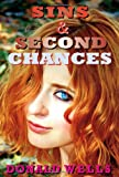 Sins and Second Chances, Donald Wells, 0982007868