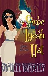Some Lycan Hot (Broken Heart) (Volume 11)