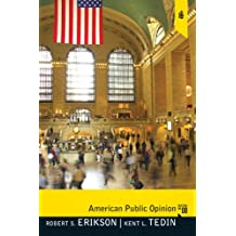 American Public Opinion: Its Origins, Content, and Impact (8th Edition)