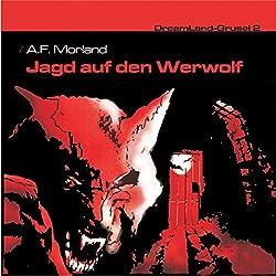 Jagd auf den Werwolf (Dreamland Grusel 2)