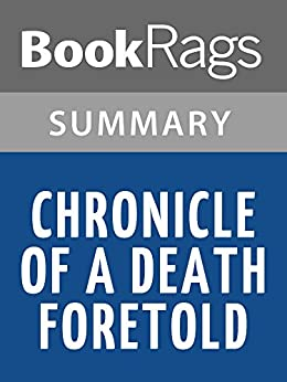 an analysis of chronicle of the death foretold by gabriel garcia marquez Free summary and analysis of the events in gabriel garcia marquez's chronicle of a death foretold that won't make you snore we promise.