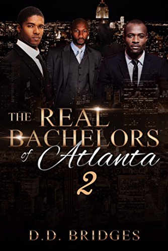The Real Bachelors of Atlanta 2 (Single In The City Series)