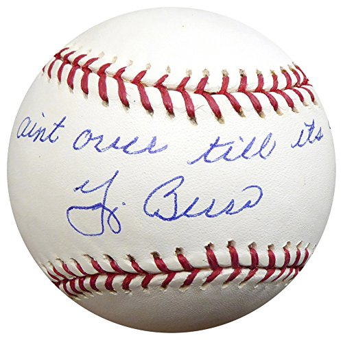 Yogi Berra Autographed Signed Official MLB Baseball New York Yankees It Ain't Over Till It's Over - PSA/DNA Authentic