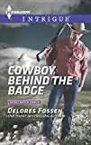 Cowboy Behind the Badge, Delores Fossen, 0373697880