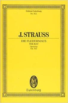 シュトラウス2世, J.: オペレッタ「こうもり」全曲/オイレンブルグ社/スコア オペラ