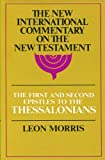 First and Second Epistles to the Thessalonians, Morris, Leon, 0802821871