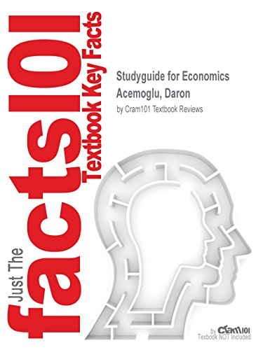 Studyguide for Economics by Acemoglu, Daron, ISBN 9780133487756