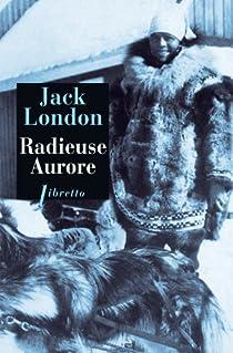 Radieuse Aurore par London