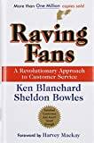 img - for Raving Fans by Ken Blanchard (1-Jan-1996) Hardcover book / textbook / text book