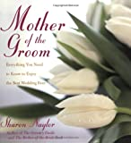 The Mother of the Groom, Sharon Naylor, 0806526459