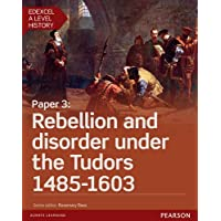 Edexcel A Level History, Paper 3: Rebellion and disorder under the Tudors 1485-1603 Student Book + ActiveBook