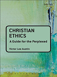 Kingdom ethics following jesus in contemporary context kindle christian ethics a guide for the perplexed guides for the perplexed fandeluxe Images
