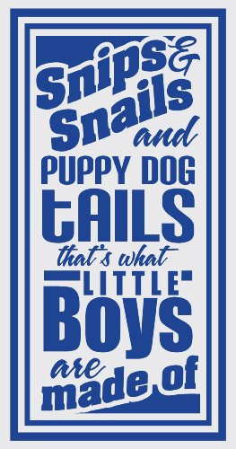 Wall Décor Plus More WDPM1466 Snips and Snails and Puppy Dog Tails That's What Little Boys Are Made Of Wall Vinyl Sticker Quote Decal, 12 W  x  24 H, Traffic Blue