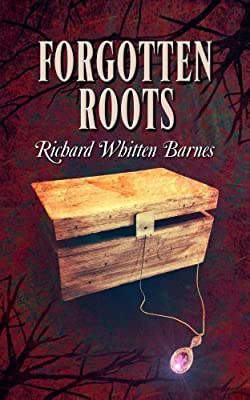 Forgotten Roots (The Andy Blake Series Book 2)