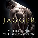 Jagger: Caldwell Brothers Series, Book 3 | MJ Fields,Chelsea Camaron