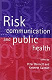 Risk Communication and Public Health 9780198508991