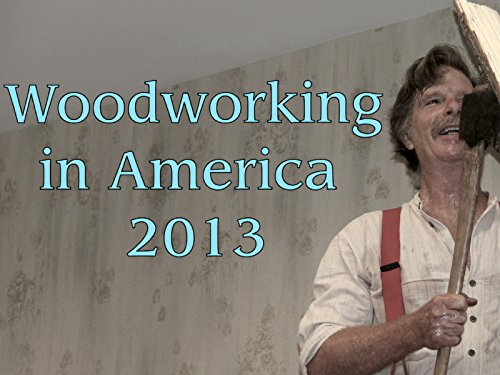 Woodworking in America 2013