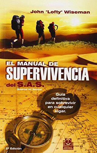 MANUAL DE SUPERVIVENCIA DEL SAS, EL (Color) (Spanish Edition)