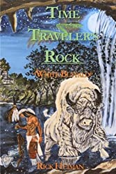 Time Traveler's Rock: White Buffalo (Volume 2)