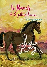 Le Ranch de la pleine lune, Tome 2 : Rodéo Rocky par Jenny Oldfield