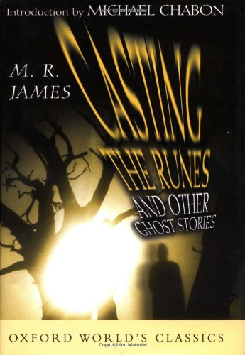 Casting the Runes: And Other Ghost Stories (Oxford World