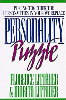 Personality Puzzle: Understanding the People You Work with by Florence Littauer (1992-10-03)