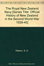 The Royal New Zealand Navy [Series Title:…