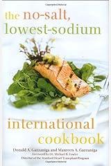 The No-Salt, Lowest-Sodium International Cookbook Hardcover