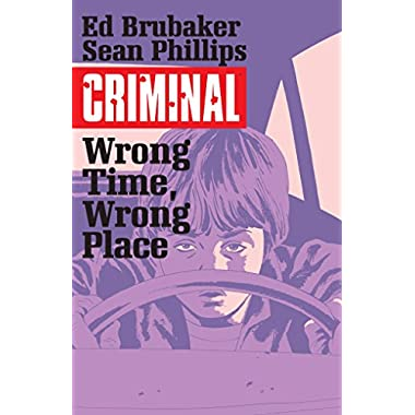 Criminal Volume 7: Wrong Place, Wrong Time