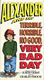 Alexander and the Terrible, Horrible, No Good, Very Bad Day [VHS]