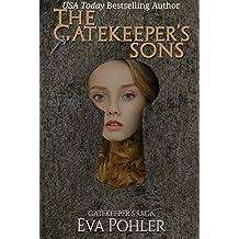 The Gatekeeper's Sons (The Gatekeeper's Saga Book 1)