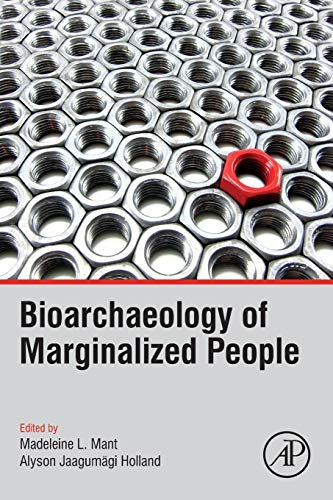 Book cover from Bioarchaeology of Marginalized People by Madeleine Delbrel