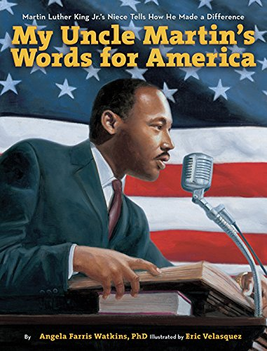 My Uncle Martin's Words for America: Martin Luther King Jr.'s Niece Tells How He Made a Difference ebook